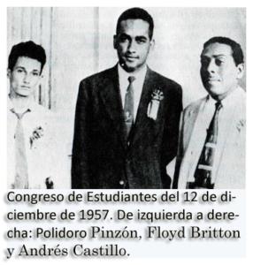 Refundadores de la FEP, en 1957, de cuyo Consejo Ejecutivo Federal. De izquierda a derecha Polidoro Pinzón vicepresidente, acompañando a Floyd Britton (presidente) y Andrés Cantillo (secretario general). (Olmedo Beluche en Memorias Veraguenses)